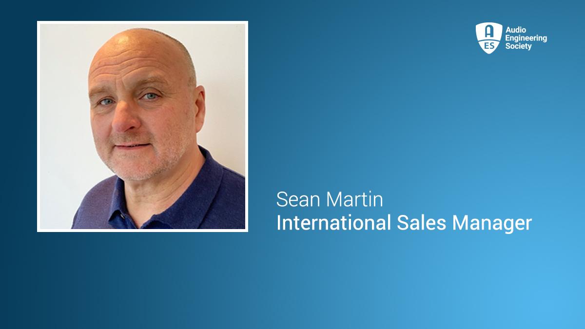 Sean Martin Joins AES