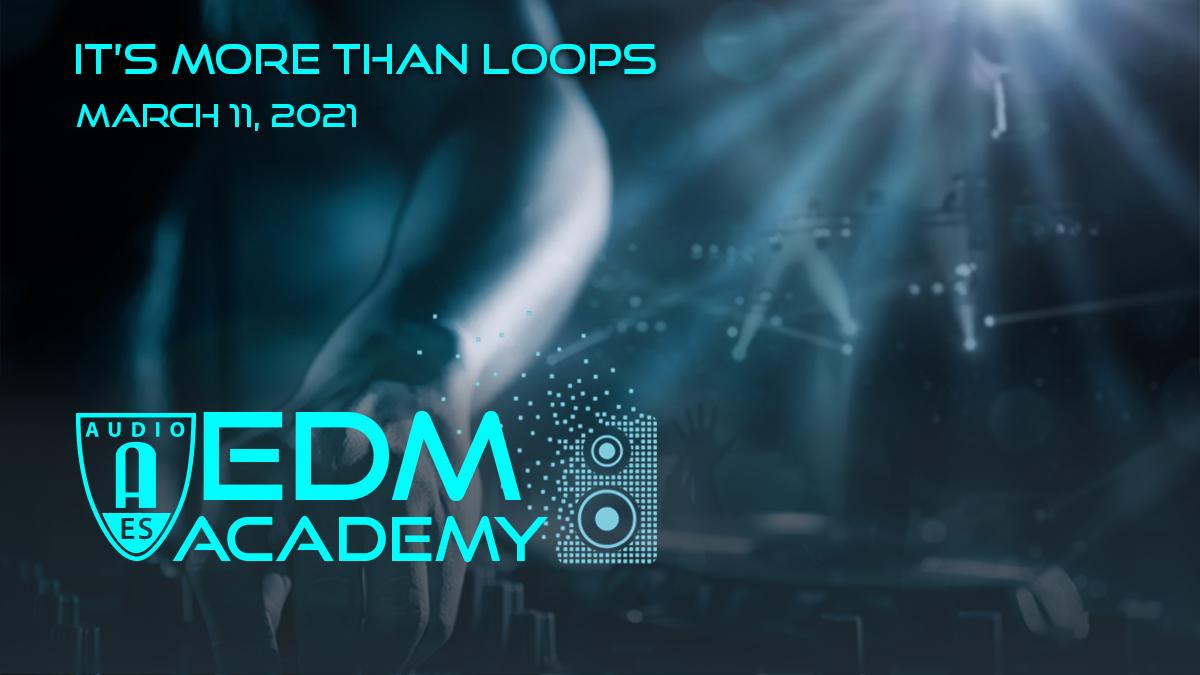 EDM Academy March 2021