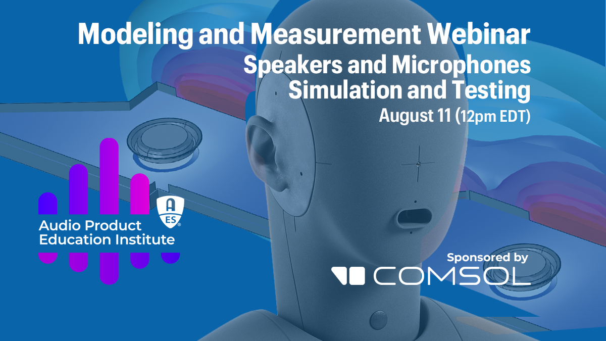Speakers and Microphones: Simulation and Testing